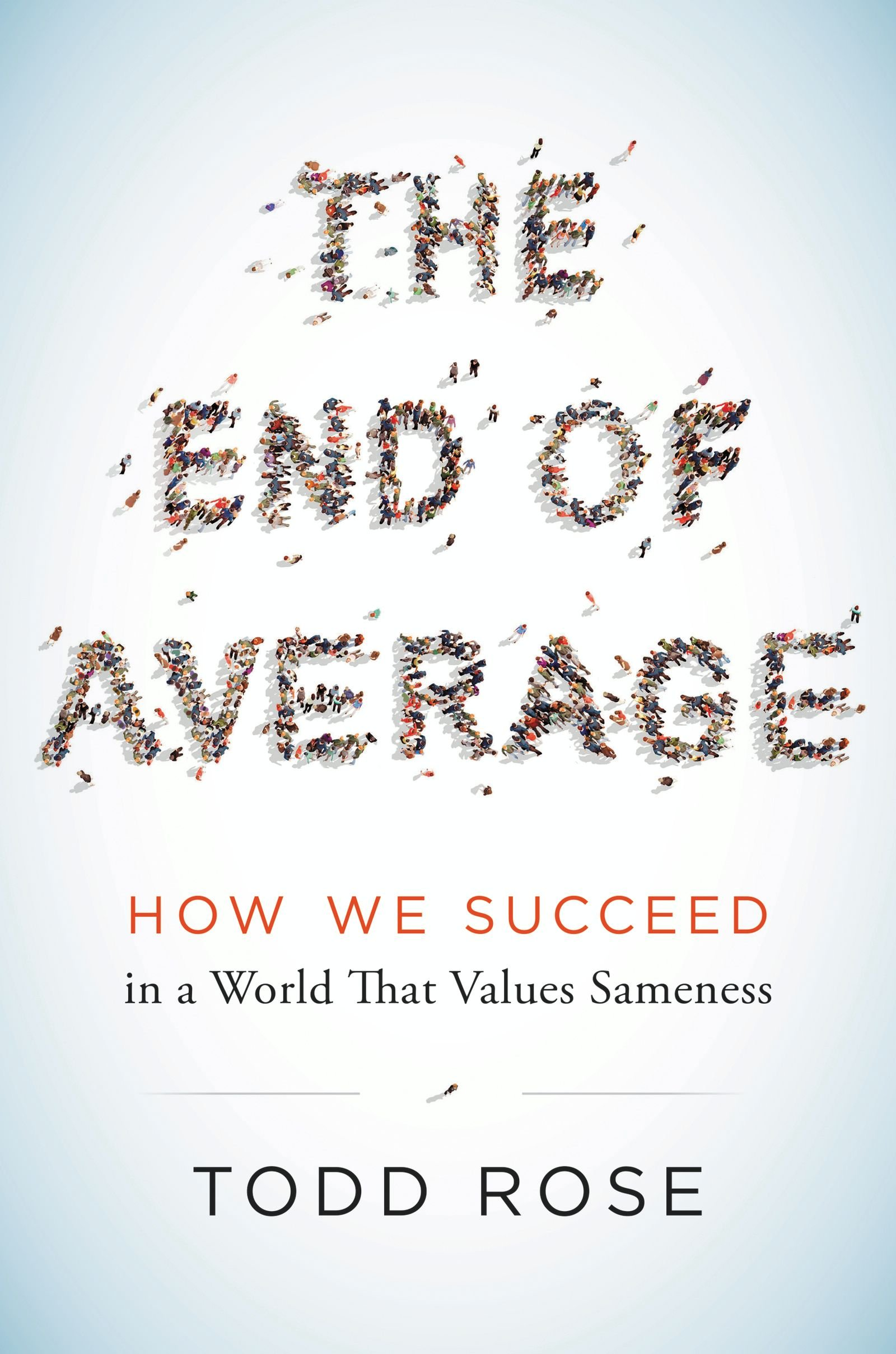 elearn magazine debunking the myth of the average learner a  i ve finished reading todd rose s the end of average and i have to say it was transformative in ways that few books are i a fair bit and sometimes